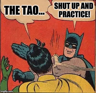 Shut up and practice!